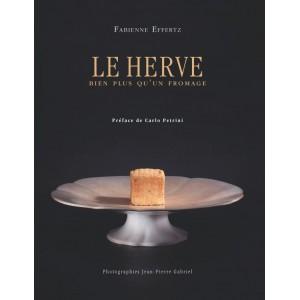 Le Herve, Bien plus qu'un fromage